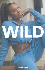 WILD by PrincessNae_Babygirl