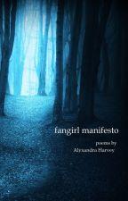 fangirl manifesto by AlyxandraHarvey