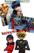 Watching Miraculous Ladybug by RainbowCookie1212