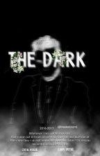 The Dark|متوقفه مؤقتا  by hadeelziam