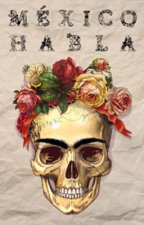 México Habla by Andsig4