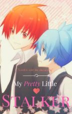 My Pretty Little Stalker (Karma x Nagisa) *Collaboration with not_one_known* by EreriForever839