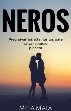 NEROS (Conto) (Degustação) by autoramilamaia
