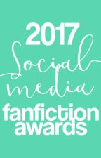 2017 SOCIAL MEDIA FANFICTION AWARDS by SOCIALMEDIAFFAWARDS
