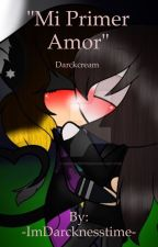 """""""Mi primer amor"""" YURI By: Darcknesstime by -ImDarcknesstime-"""