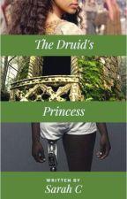 The Druid's Princess by jinx_writing