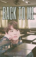 Volverás a mi - [Jungkook] -TERMINADA by y00ngi_