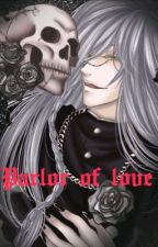 Parlor Of Love {Black Butler; Undertaker X Reader} by SnapeLover101