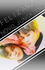 《Feliz Ano Novo, Jungkook.》 by Taeggukrying