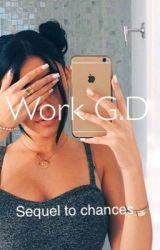Work G.D by AlannahMarie
