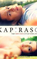 Kapiraso (onhold) by HaveYouSeenThisGirL