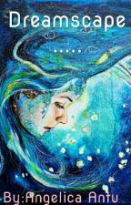 Dreamscape.. by AngelicaAntu