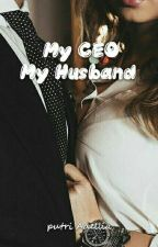 My Ceo My Husband by Natasya_Wiliona