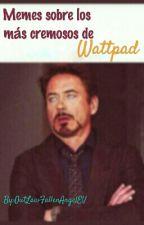 """Memes de... """"Soy el Dios, amo y lord de Wattpad"""" by ElennAngelJRS"""