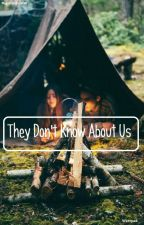 They Don't Know About Us (Niall Horan y Tu ) by nialllindo200