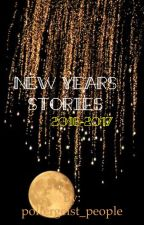 New Years Short Stories 2016-2017 by poltergeist_people