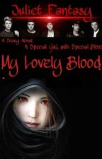My Lovely Blood! <3 (ft. 1D) by JulietFantasy