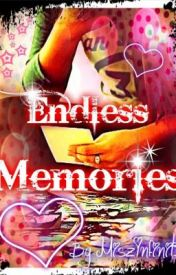 ♪ Endless Memories ツ ~Poem~ :) by MiszInfinit3