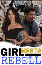 Girl Meets Rebell | Slow Updates by msftsavages