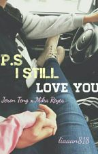 PS. I still Love You  by liaaan818