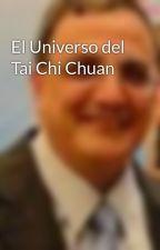 El Universo del Tai Chi Chuan by profroqueseverino