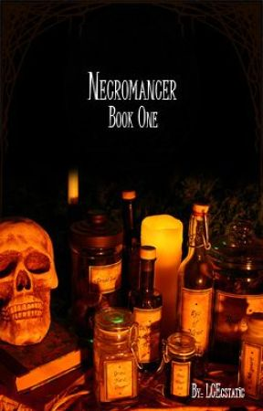 Necromancer: Book One by ElsieAppah