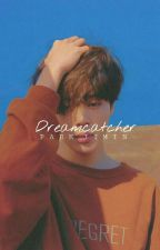 ❝Dreamcatcher❞[15+] by julaikhaaa
