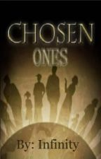 The Chosen Ones by InfinityMidnight