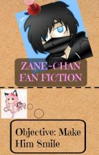 Objective: Make Him Smile | Zane~Chan Fanfiction by MatchMakingSquad