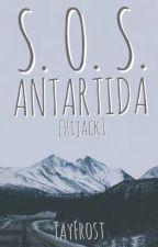 S.O.S. ANTARTIDA [Hijack]-TayFrost (ONE-SHOT) by TayFrost