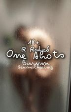 Rated R: One Shots by sensualhealing