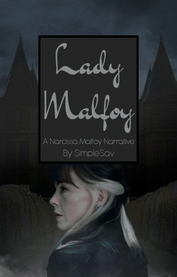 Lady Malfoy || Harry Potter Fanfiction - SimpleSav - Wattpad