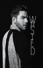 Wasted || Adam Lambert (BoyxBoy) by adamlambertees