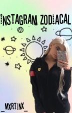Instagram zodiacal  by holdxtight