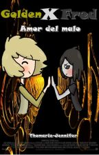 Golden x Fred -Amor del malo- by Thomarie-Jennifer