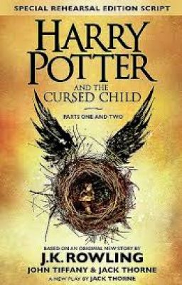 Harry Potter và Đứa trẻ bị nguyền rủa ( Harry potter and The Cursed Child)