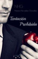 Tentación prohibida. by NaiaraHernandezGonza