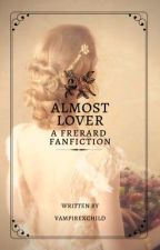 Almost Lover ✧ Frerard  by vampirexchild