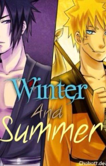 Winter and Summer (SasuNaru)