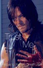 Trust Me | Daryl Dixon by discoveringlilac