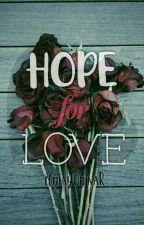 HOPE for LOVE by ilmayumnaR