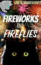 Fireworks and Fireflies - Warriors Party by UnitedWarriors