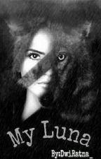 My Luna (Werewolf) by DwiRatna_