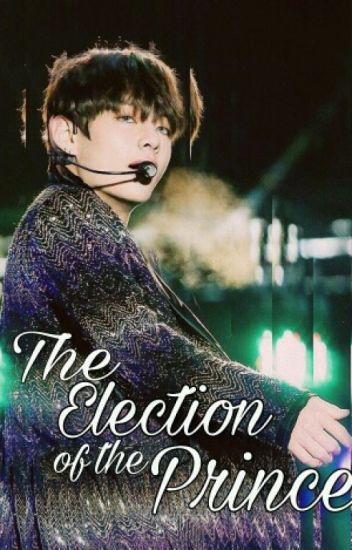 The Election of the Prince [Taehyung]©