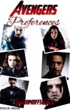 Avengers Preferences (ON HOLD) by Kaylee_Malfoy_Potter