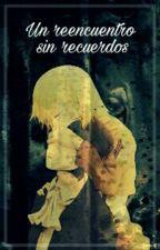 Un reencuentro sin recuerdos (Levi y tu) by marianapaacheco9