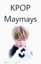 Kpop Maymays by JlHO0N