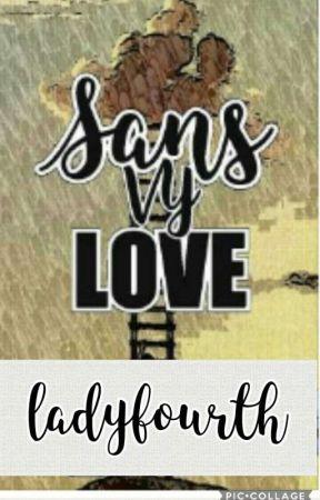 Sans Vy Love (Wattys2017) by Aitante