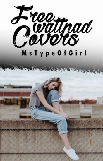 Wattpad Book Cover Make Free : Free wattpad covers carmsmae