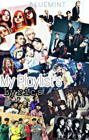 My Playlist's Lyrics - 아이콘 (iKON) - 안아보자 (Hug Me) - Wattpad